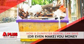How a Dumpster Rental Can Save (or even make) You Money